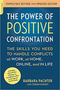 The Power of Positive Confrotation